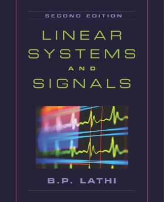 Linear Systems and Signals By Lathi, B. P./ Sedra, Adel S. (EDT)